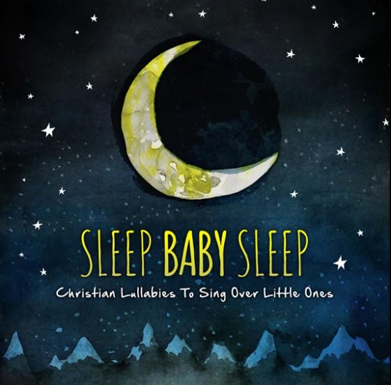Download sleep baby sleep christian lullabies to sing over