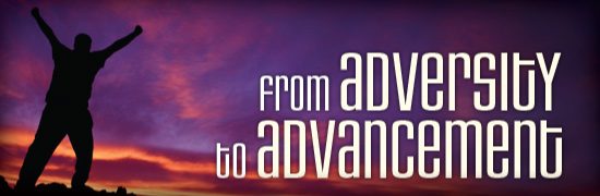 From Adversity To Advancement