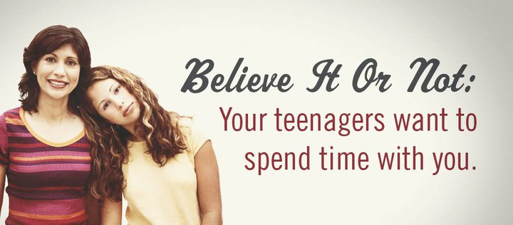 Believe It Or Not: Your Teenagers Want To Spend Time With You