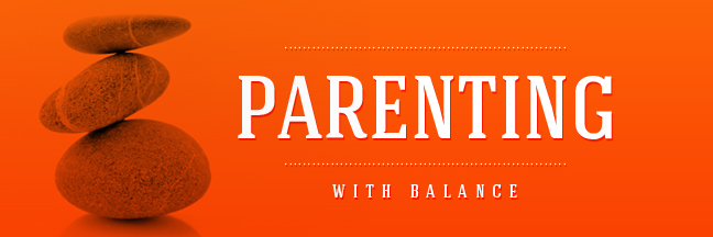 Parenting With Balance